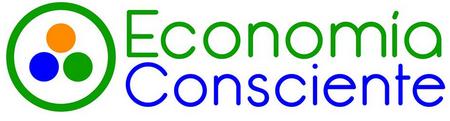 Economía Consciente: Hacia un nuevo paradigma humano.