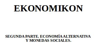 [EKONOMIKON 2] Economía alternativa y monedas sociales