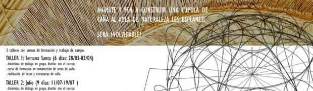 [Nulles-Bioconstrucció] Projecte cúpula de canya i bambú: cursos de formació y treball de camp